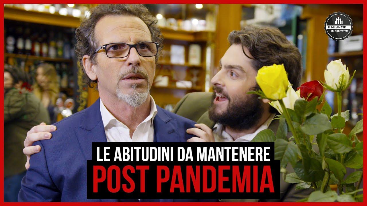 Il Milanese Imbruttito - Le abitudini da mantenere post-pandemia