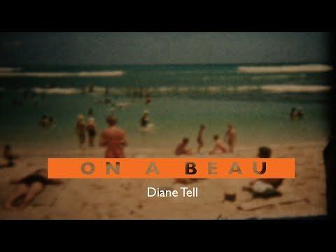 Diane Tell - On a beau (Paroles)