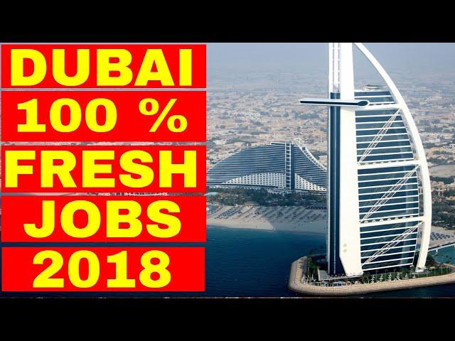 Fresh Jobs Dubai 2018 | For Everyone || Jobs in Dubai