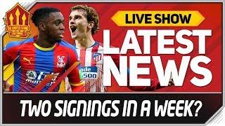 Wan Bissaka Deal Done This Week! Griezmann Deal Hijack? Man Utd Transfer News