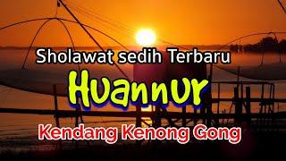 HUANNUR - Versi Kendang Kenong Gong - Bass Horeg 🔊 Gleeerr