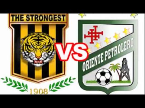 Club The Strongest vs Oriente Petrolero EN VIVO