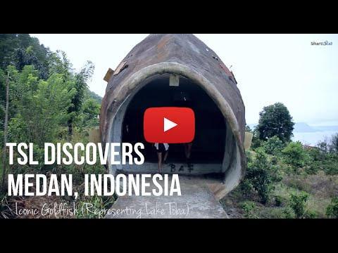 Medan Adventure - TSL Discovers Indonesia 2014: Episode 5