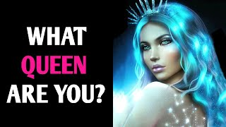WHAT QUEEN ARE YOU? Personality Test Quiz - 1 Million Tests