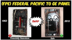 REPLACING 1962 Federal Pacific Breaker Panel (FPE/ZINSCO) with G.E.