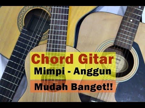 Kunci Gitar Anggun MIMPI