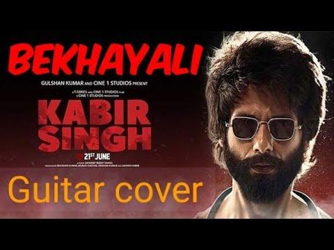 bekhayali-|-guitar-cover-by-akshay-|-kabir-singh-|-sachet-tandon-|shahid-kapoor-,kiara-adwani