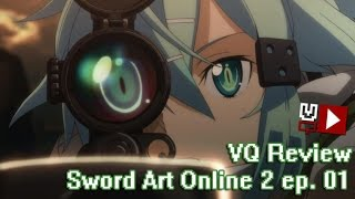 VQ Review - Sword Art Online 2 - ep 01