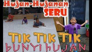 Lagu Anak Indonesia Tik Tik Tik Bunyi Hujan | Hujan-Hujanan Asik