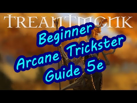 Beginners Guide To The Arcane Trickster
