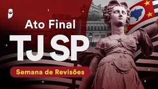 Ato Final TJ SP – Semana de Revisões: Direito Constitucional - Prof. Emerson Bruno