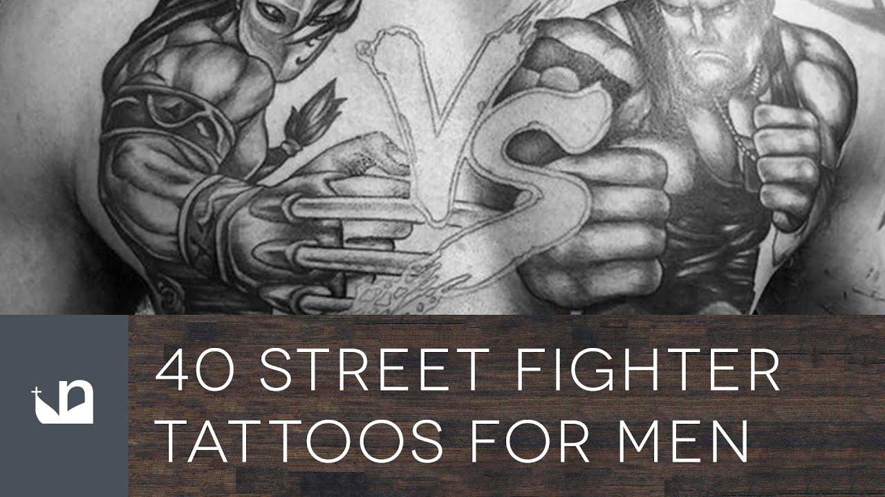40 Street Fighter Tattoos For Men Youtube