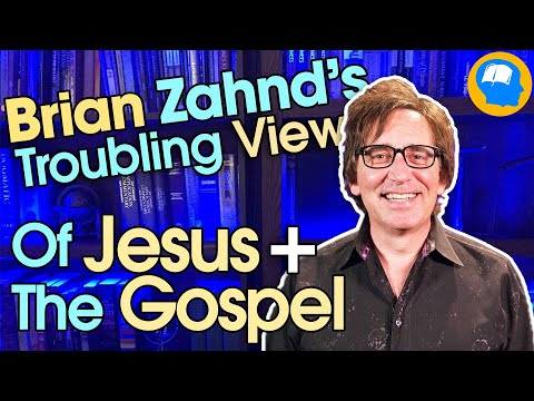 Brian Zahnd's Troubling View of Jesus and the Gospel
