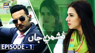 Dushman-e-Jaan Episode 1 [Subtitle Eng] | 1st June 2020 | ARY Digital