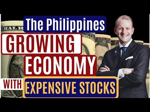 The Philippines Offers a Fast Growing Economy with Expensive Stocks to Boot