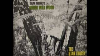 Stan Tracey Quartet - Starless And Bible Black (Under Milk Wood (1965))