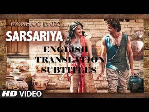 SARSARIYA | English | MOHENJO DARO | Subtitles