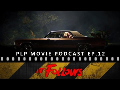 Episode 12 - 'It Follows' (Spoiler Recap & Discussion) [Movie Podcast]