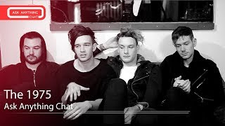 The 1975 Answer Fan Questions On Ask Anything Chat w/ Romeo, SNOL ​​​ - AskAnythingChat