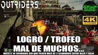 Outriders | Logro / Trofeo: Mal de muchos...