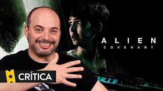 Crítica 'Alien: Covenant' - SensaCine