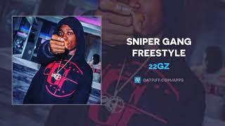 "22GZ ""Sniper Gang Freestyle"" (6ix9ine Diss)"