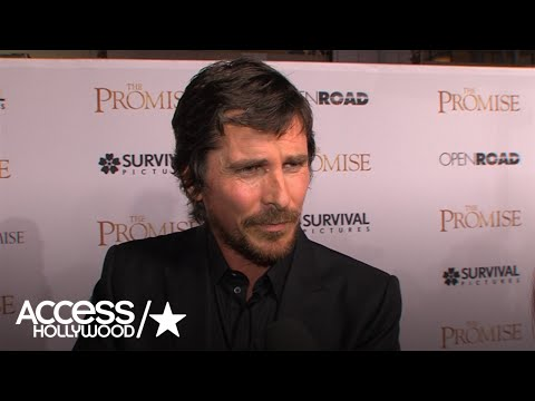 Christian Bale On Why 'The Promise' Is An Important Film