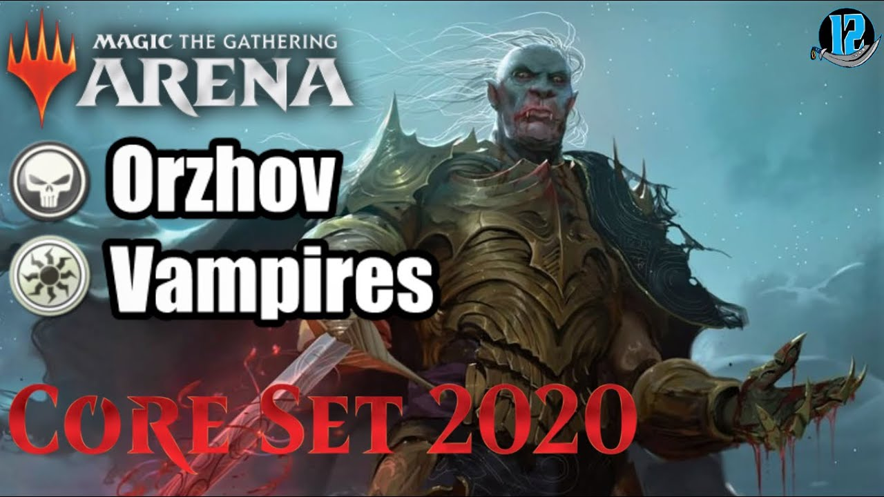 Arena Standard Orzhov Vampires W M20 Core Set Is orzhov the best color combination for vampires in pioneer? arena standard orzhov vampires w m20