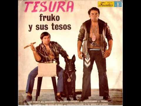 FRUKO Y SUS TESOS ALGO PA GOZAR - HQ