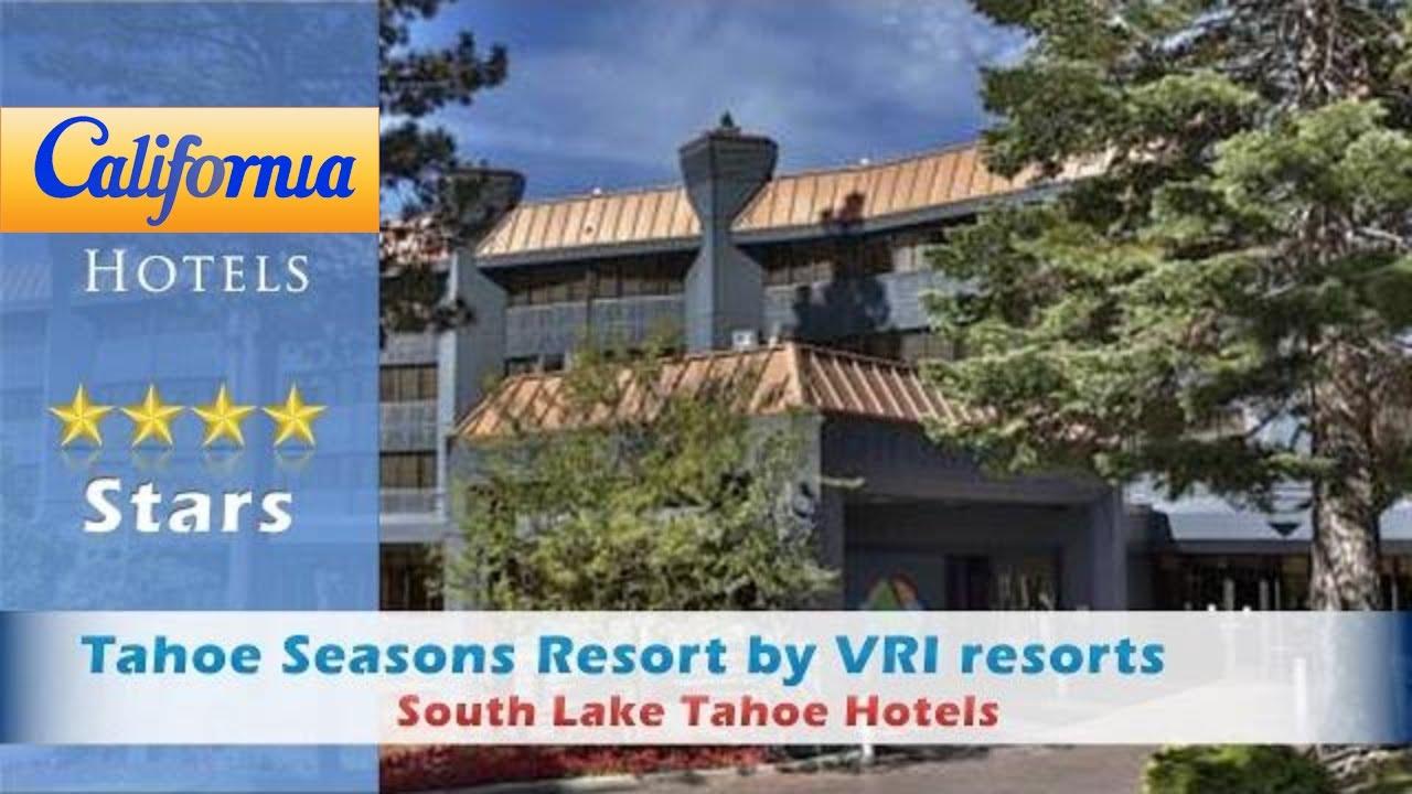 tahoe seasons resortvri resorts, south lake tahoe hotels