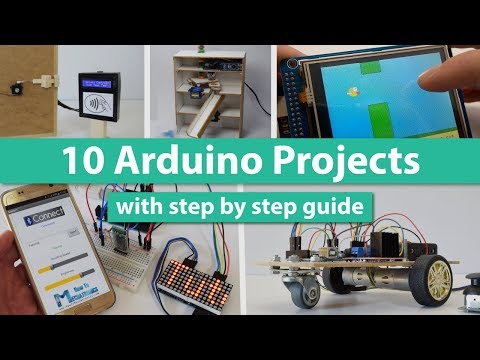 10 Arduino Projects - From Getting Started To Advanced