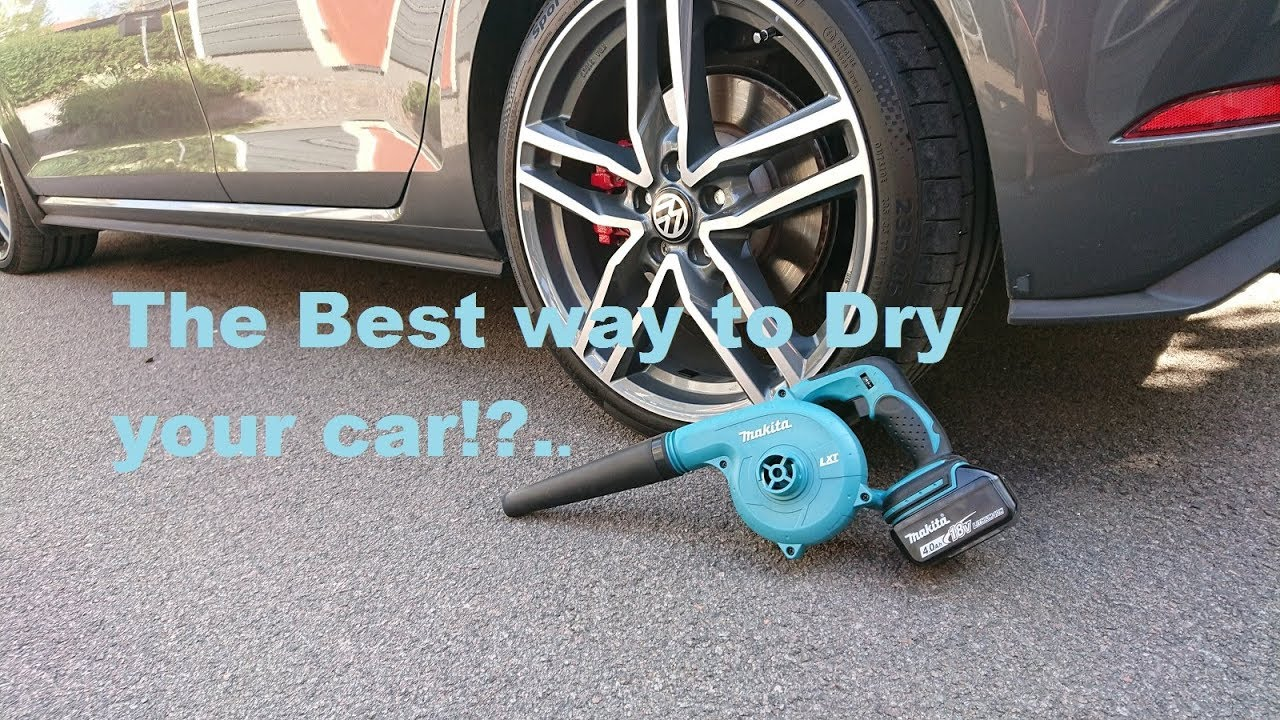 Best Way To Dry A Car >> Best Way To Dry Your Car Or Youtube