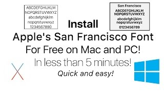 How to Install Apple's San Francisco Font on Mac OS X and Windows PC for free in 4K!