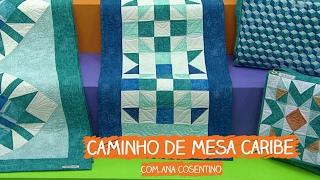 Caminho de Mesa Caribe – Ana Cosentino