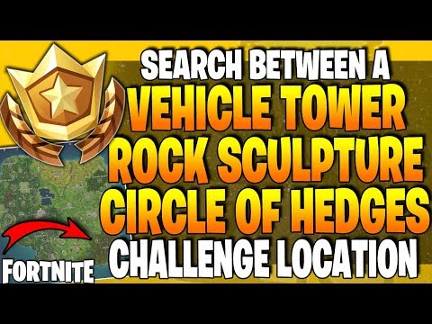 Fortnite between vehicle tower rock sculpture circle of hedges