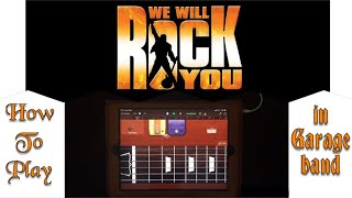 How to Play Queen - We Will Rock You using iPad GarageBand