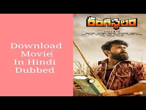 Download How to download Rangasthalam movie in hindi dubbed।new South Hindi dubbed movie।Ramcharan, Samantha