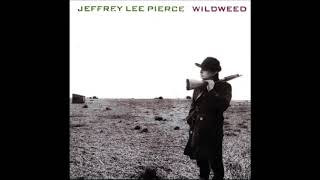 Jeffrey Lee Pierce - Love Circus (1985)