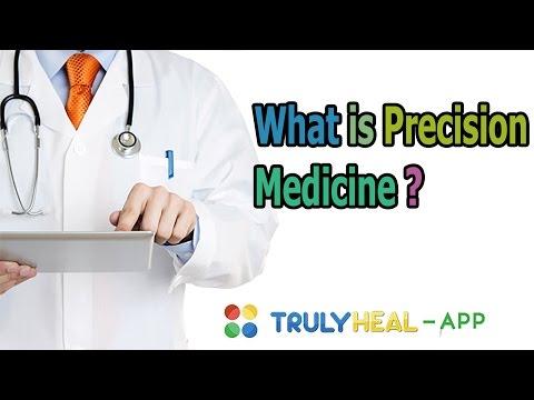 What is Precision Medicine?