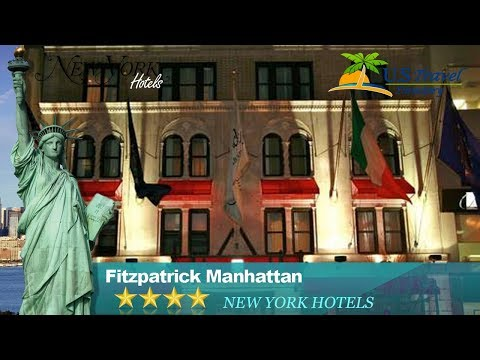 Fitzpatrick Manhattan - New York Hotels, New York