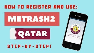 METRASH2 Qatar App 2020: How to Register and Use (Step-by-Step Guide)