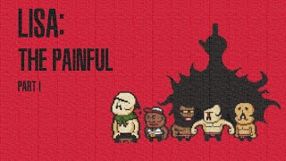 STREAM - LISA The Painful RPG Part 1 - Hairmanity