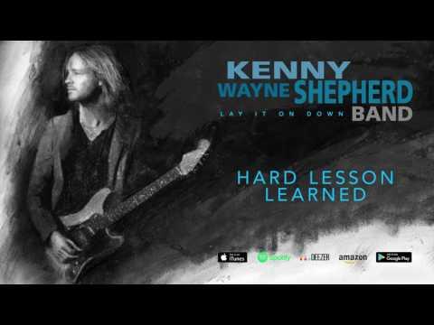 Kenny Wayne Shepherd - Hard Lesson Learned (Lay It On Down) 2017