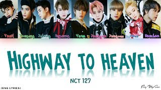 NCT 127 – Highway to Heaven (English Ver.) lyrics/가사