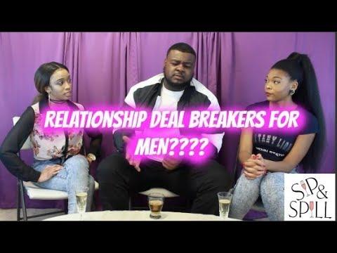 Relationship Deal Breaker's for Men?? | Sip & Spill