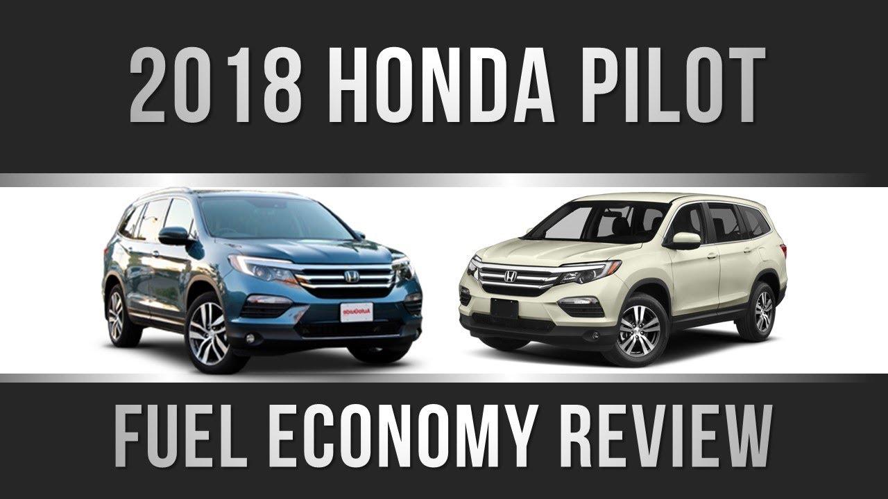 2018 Honda Pilot Fuel Economy Review