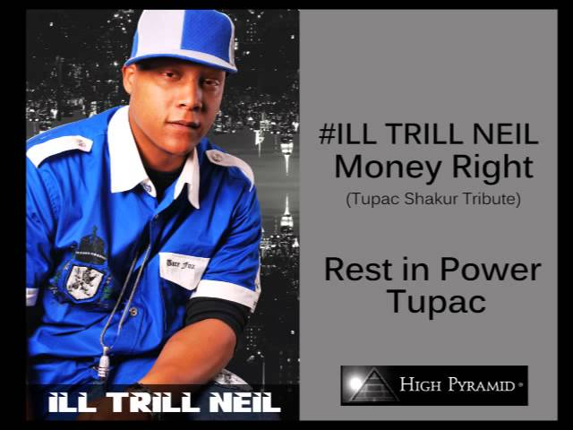2pac Tribute by ILLTRILLNEIL -Money Right
