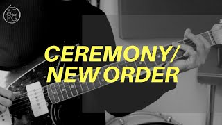 Ceremony by New Order | Guitar Lesson