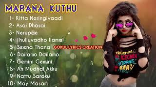MARANA KUTHU Tamil hit songs|Gokul lyrics creation