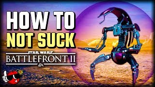 How to Not Suck at Droidekas - Star Wars Battlefront 2